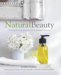 Natural Beauty by Karen Gilbert