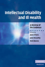 Intellectual Disability and Ill Health by Jean O'Hara