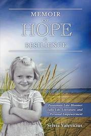 Memoir of Hope & Resilience by Sylvia Valevicius image