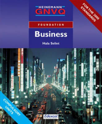 Foundation GNVQ Business Student Book without Options by Hala Seliet
