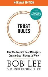 Trust Rules by Bob Lee