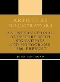 Artists as Illustrators by John Castagno