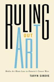 Ruling Out Art by Taryn Sirove