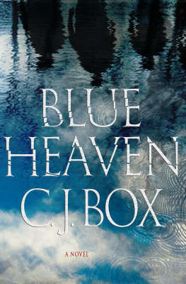 Blue Heaven by C.J. Box image