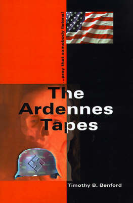 The Ardennes Tapes by Timothy B. Benford image