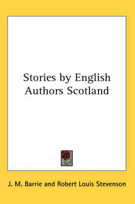 Stories by English Authors Scotland by J.M.Barrie image