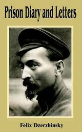 Prison Diary and Letters by Felix Dzerzhinsky image