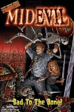 MidEvil: Bad to the Bone
