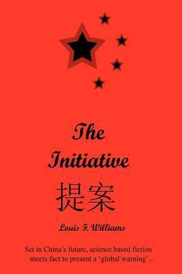The Initiative by Louis F. Williams