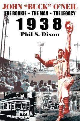 "John ""Buck"" O'Neil by Phil S. Dixon"