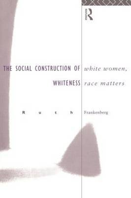 White Women, Race Matters by Ruth Frankenberg image
