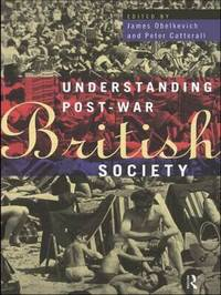 Understanding Post-War British Society