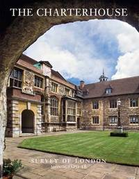 Survey of London: The Charterhouse by Philip Temple