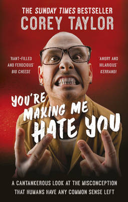 You're Making Me Hate You by Corey Taylor image