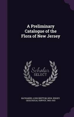 A Preliminary Catalogue of the Flora of New Jersey by Nathaniel Lord Britton image