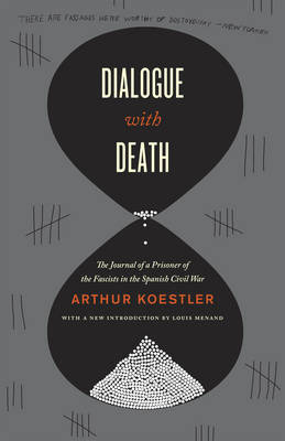 Dialogue with Death by Arthur Koestler image