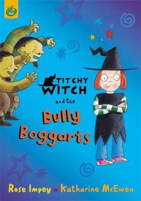 Titchy Witch And The Bully-Boggarts by Rose Impey image