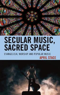 Secular Music, Sacred Space by April Stace image