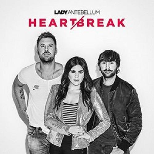 Heart Break by Lady Antebellum