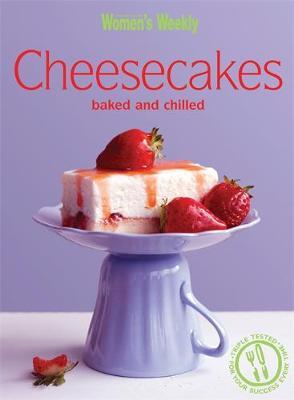 Cheesecakes Baked & Chilled by The Australian Women's Weekly image