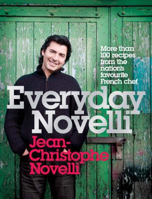 Everyday Novelli by Jean-Christophe Novelli