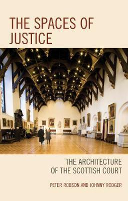 The Spaces of Justice by Peter Robson image