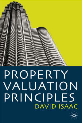 Property Valuation Principles by David Isaac