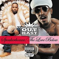 Speakerboxxx/The Love Below [Explicit Lyrics] by Outkast