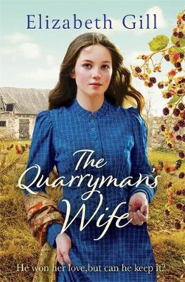 The Quarryman's Wife by Elizabeth Gill
