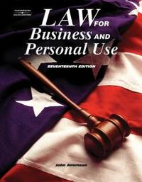 Law for Business and Personal Use by John E. Adamson image