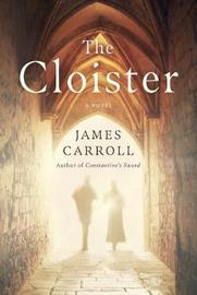 The Cloister by James Carroll