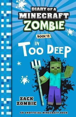 Diary of a Minecraft Zombie #18: In Too Deep by Zack Zombie image