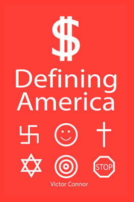 Defining America by Victor Connor image