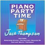 Piano Party Time by Jack Thompson