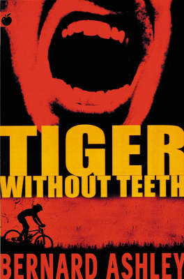 Tiger without Teeth by Bernard Ashley image