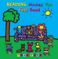 Reading Makes You Feel Good by Todd Parr image