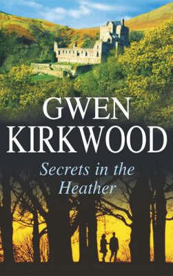 Secrets in the Heather by Gwen Kirkwood image