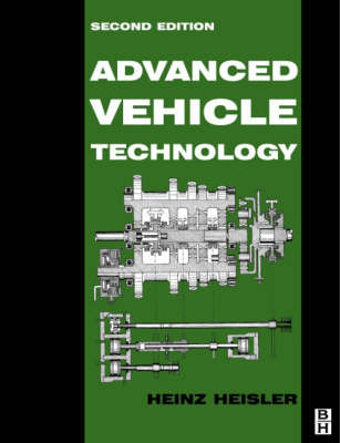 Advanced Vehicle Technology by Heinz Heisler