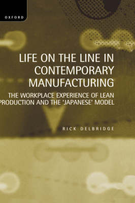 Life on the Line in Contemporary Manufacturing by Rick Delbridge