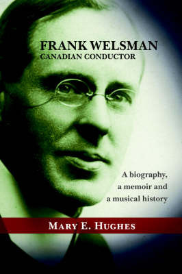 Frank Welsman by Mary E. Hughes
