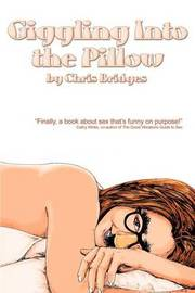 Giggling Into the Pillow by Chris Bridges image