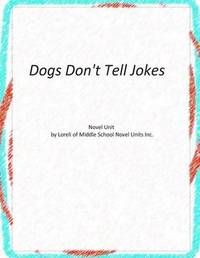 Novel Unit for Dogs Don't Tell Jokes by Loreli of Middle School Novel Units image