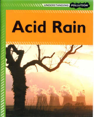 Acid Rain by Lucy Poddington