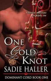 One Gold Knot by Sadie Haller