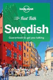 Lonely Planet Fast Talk Swedish by Lonely Planet