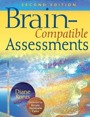 Brain-Compatible Assessments by Diane L. Ronis