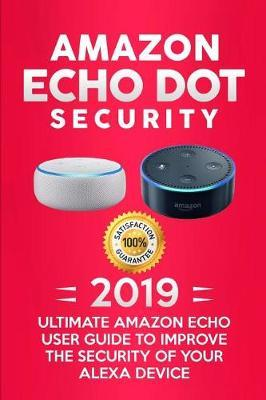 Amazon Echo Dot Security by Alexa Corbyn