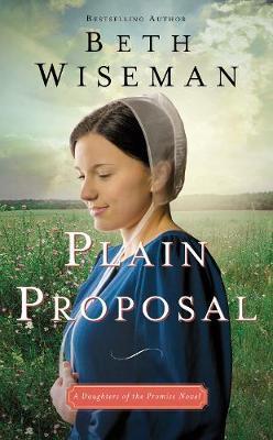 Plain Proposal by Beth Wiseman