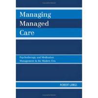 Managing Managed Care by Robert Langs image
