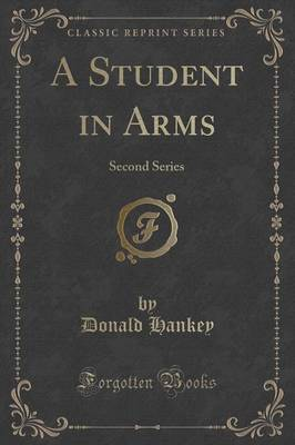 A Student in Arms by Donald Hankey
